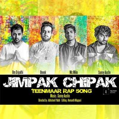 Jimpak Chipak Song Lyrics - MC MIKE, SUNNY, UNEEK, OM SRIPATHI